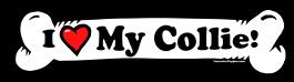 I love my Collie Dog Bone Sticker Free Shipping