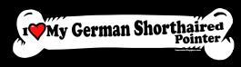 I love my German Shorthaired Pointer Dog Bone Sticker Free Shipping